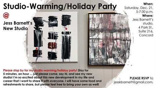 Come to My StudioWarming Party Dec 21 from 5 to 730 pm